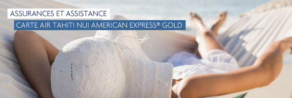 Carte American Express Air Tahiti Nui.Air Tahiti Nui American Express Gold