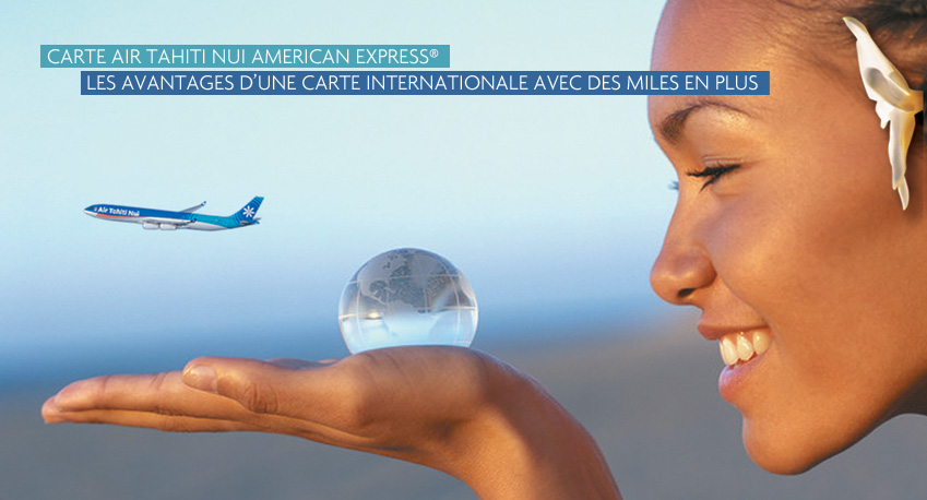 Carte American Express Air Tahiti Nui.Carte Air Tahiti Nui American Express